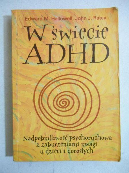 Hallowell Edward M. - W świecie ADHD