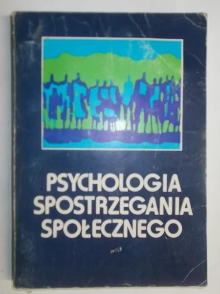 Lewicka Maria (red.) - Psychologia spostrzegania społecznego