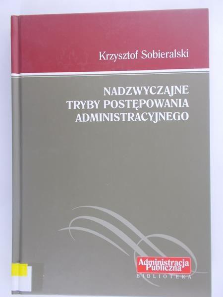 Nadzwyczajne tryby postępowania administracyjnego