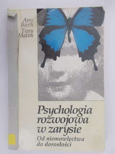 Birch Ann - Psychologia rozwojowa w zarysie
