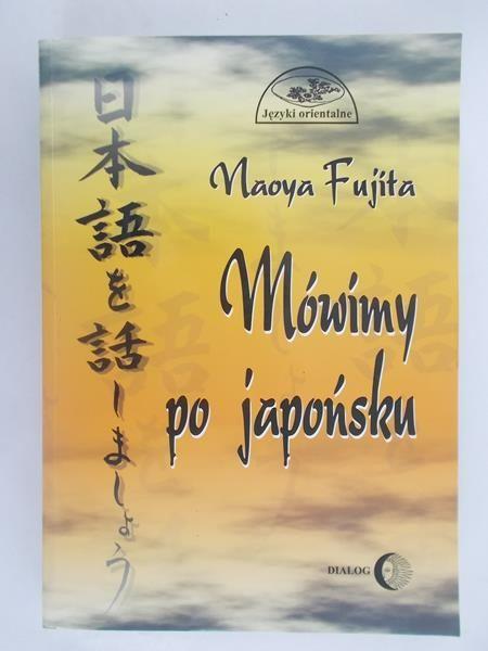 Fujita Naoya - Mówimy po japońsku