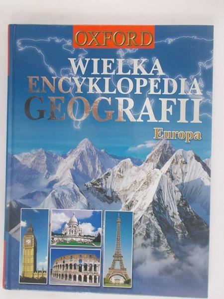 Wielka encyklopedia geografii. Europa