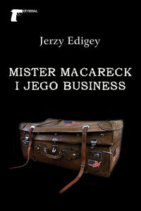 Mister MacAreck i jego business