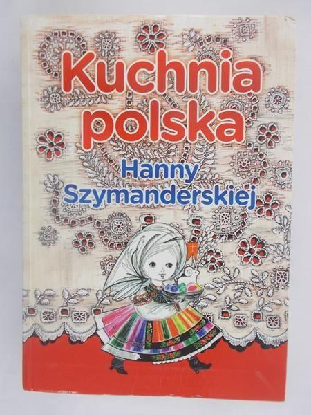 Kuchnia Polska Hanny Szymanderskiej Barbara Red Gers