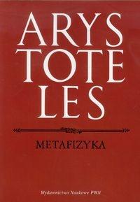 Arystoteles - Metafizyka