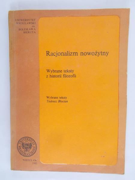 Racjonalizm nowożytny. Wybrane teksty z historii filozofii