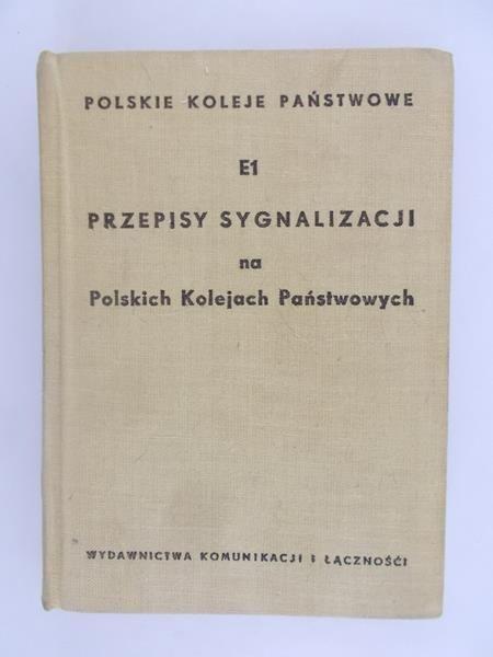 E1 Przepisy  Sygnalizacji na Polskich Kolejach Państwowych
