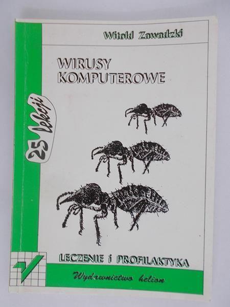 Wirusy komputerowe. Leczenie i profilaktyka