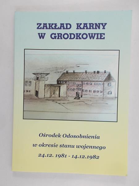 Zakład Karny w Grodkowie