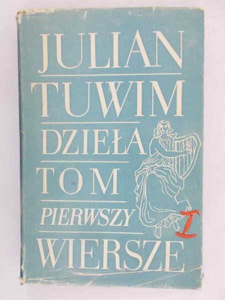Tuwim Julian Dzieła Tom I Wiersze 1 Julian Tuwim