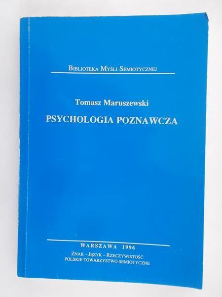 Maruszewski Tomasz - Psychologia poznawcza