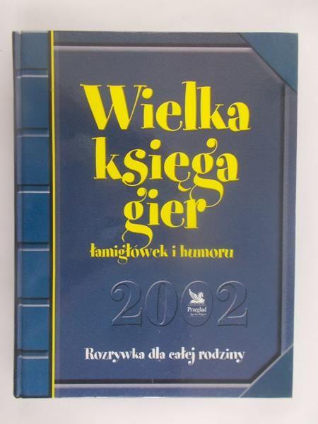 Fronczak Jacek (red.) - Wielka księga gier, łamigłówek i humoru