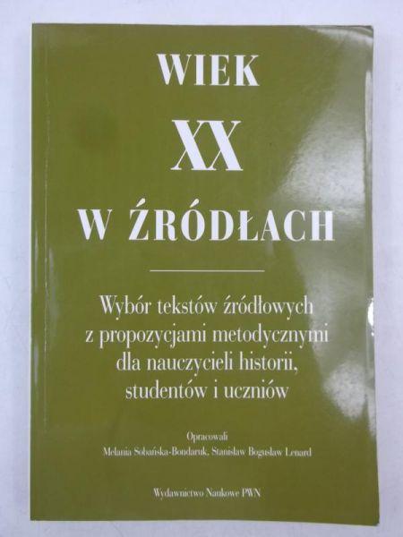 Sobańska - Bondaruk Melania (op.) - Wiek XX w źródłach