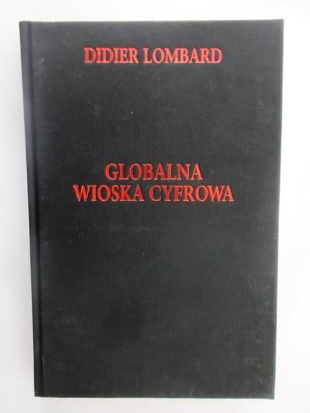 Lombard Didier - Globalna wioska cyfrowa
