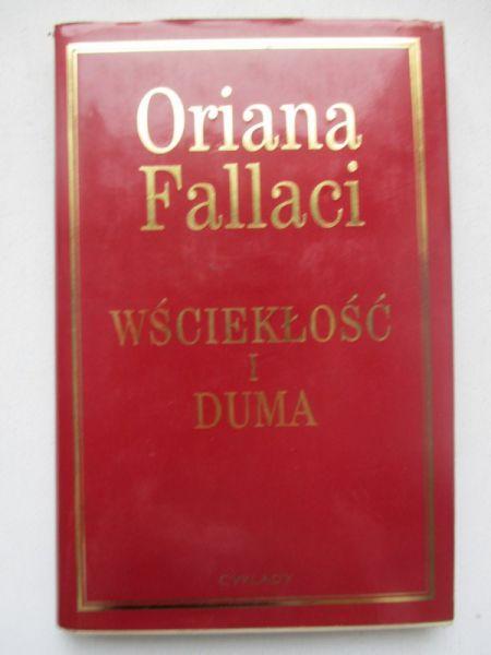 Fallaci Oriana - Wściekłość i duma
