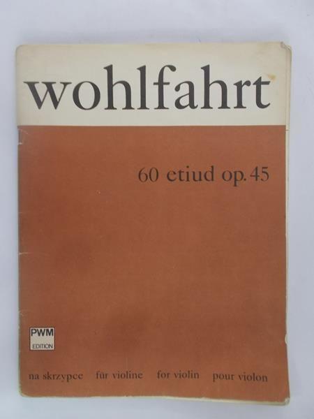 Wohlfahrt Franz - 60 etiud op. 45, Nuty