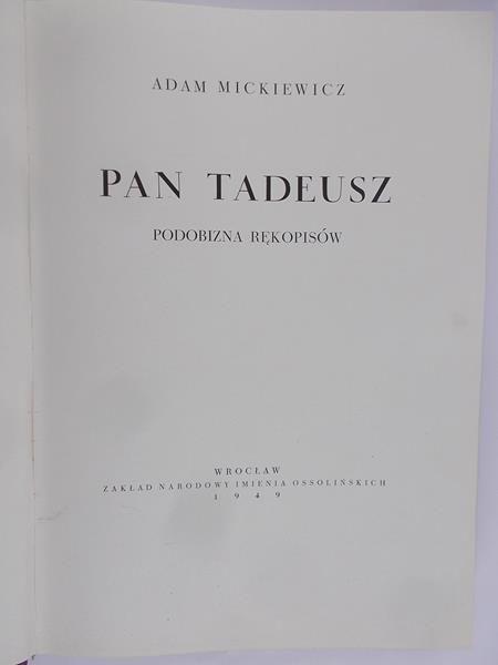 Mickiewicz Adam - Pan Tadeusz, 1949 r.