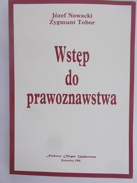 Nowacki Józef - Wstęp do prawoznawstwa
