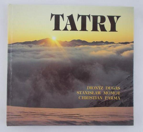 Dugas Dionyz/Momot Stanisław - Tatry