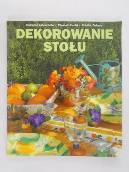 Delbord Frederic - Dekorowanie stołu