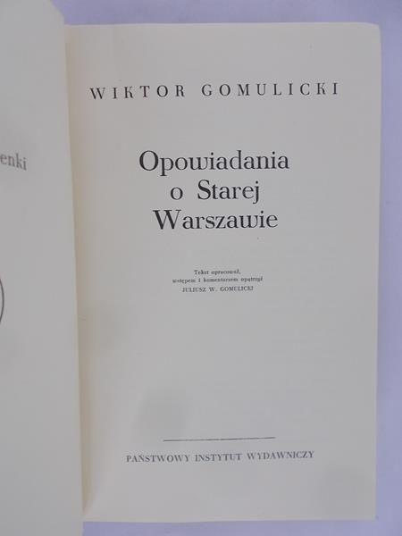 Gomulicki Wiktor - Opowiadania o starej Warszawie