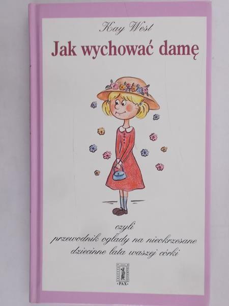West Kay - Jak wychować damę