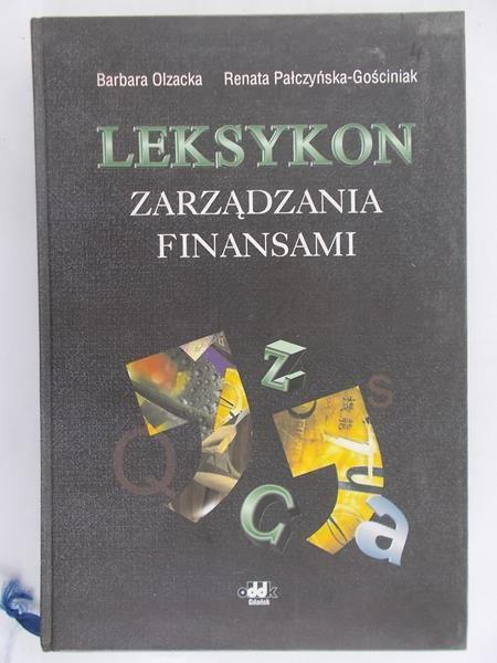 Olzacka Barbara - Leksykon zarządzania finansami