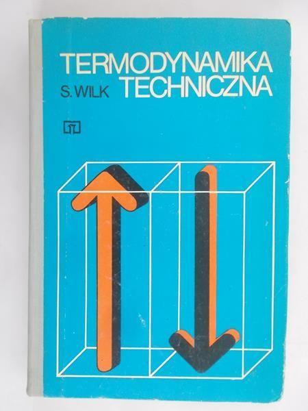 Wilk Sławomir  - Termodynamika techniczna