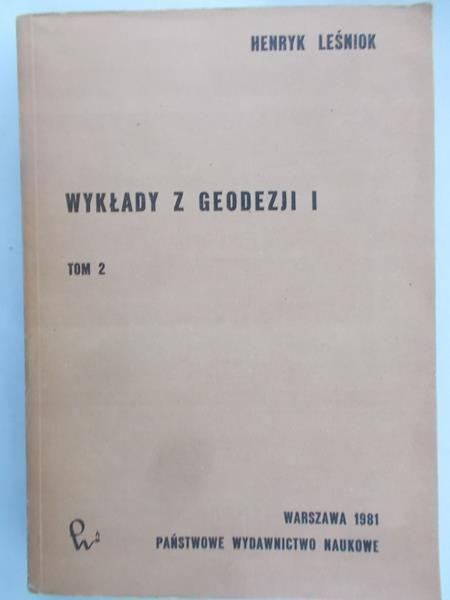 Leśniok Henryk - Wykłady z geodezji I, tom II