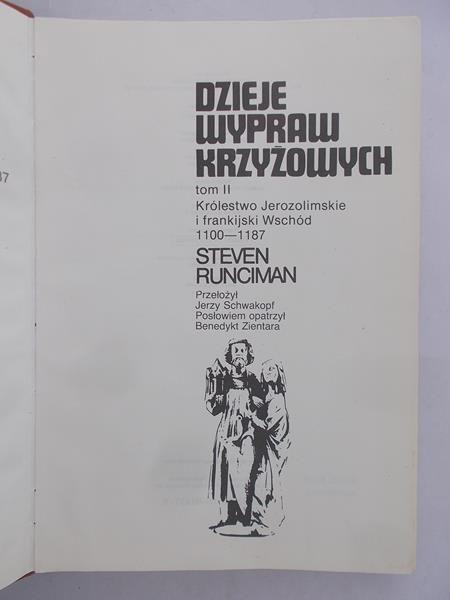 Runciman Steven - Dzieje wypraw krzyżowych