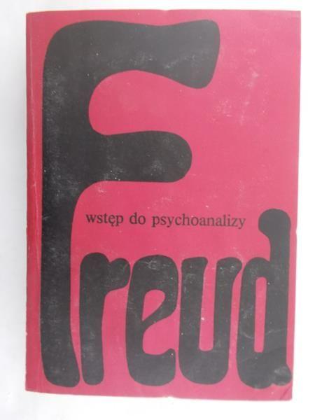 Freud Zygmunt - Wstęp do psychoanalizy
