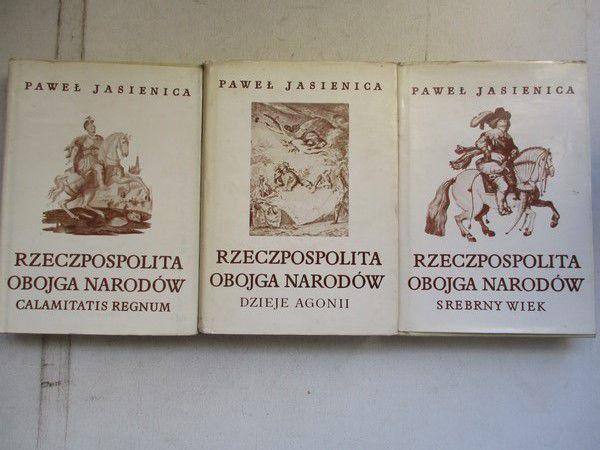 Jasienica Paweł - Rzeczpospolita Obojga Narodów, t. I - III