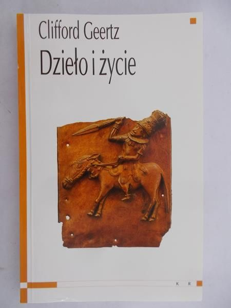 Geertz Clifford - Dzieło i życie