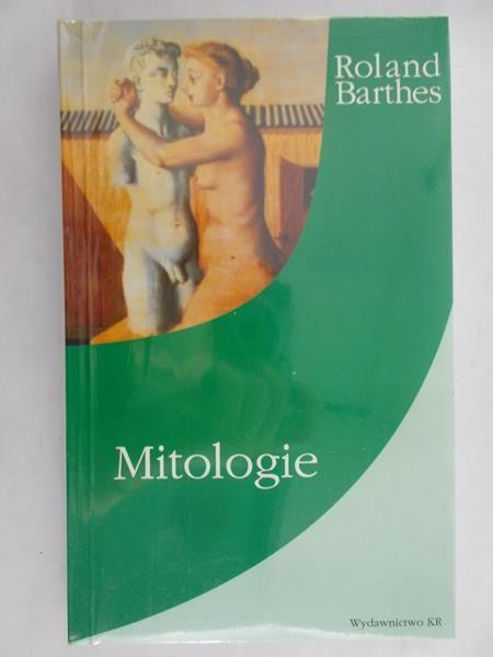 Barthes Roland - Mitologie NOWA