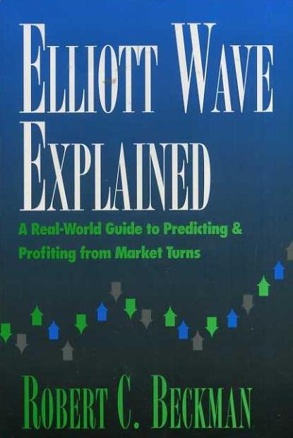 Elliott Wave Explained Robert Beckman Pdf