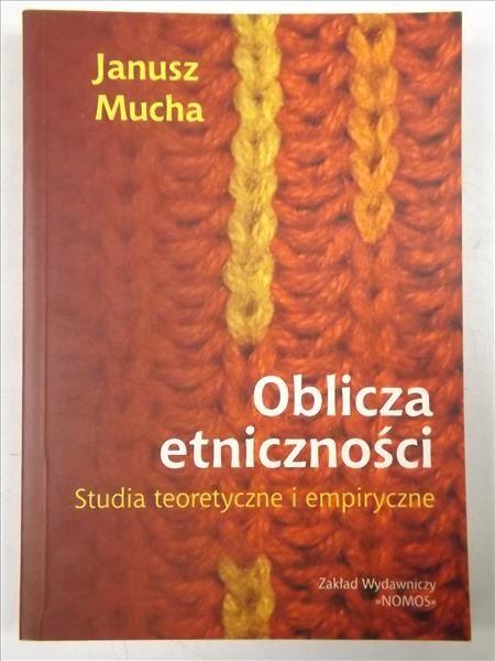 Mucha Janusz - Oblicza etniczności
