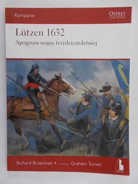 Brzezinski Richard - Lutzen 1632