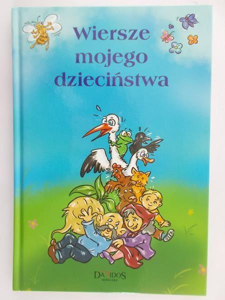 Szewczyk Małgorzata - Wiersze Mojego dzieciństwa