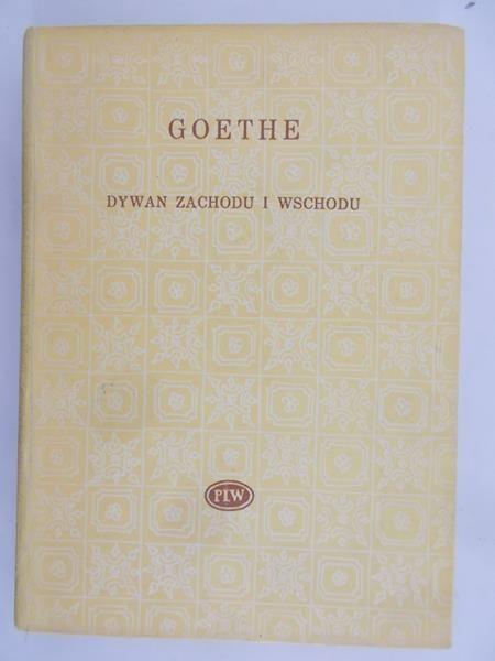 Goethe Johann W Dywan Zachodu I Wschodu Johann W