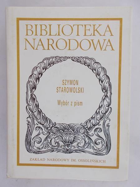 Starowolski Szymon - Wybór z pism, BN