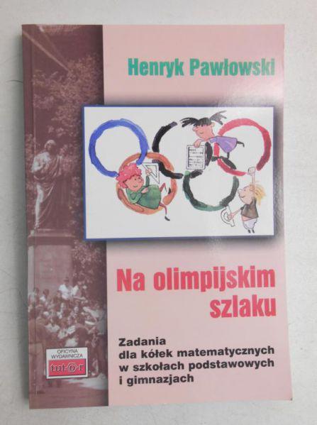 Pawłowski Henryk - Na olimpijskim szlaku