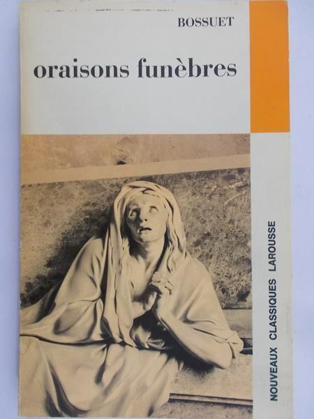 Sellier Philippe - Oraisons Funebres