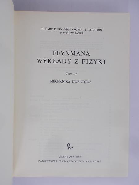 Feynman Richard - Feynmana wykłady z fizyki, Tom III