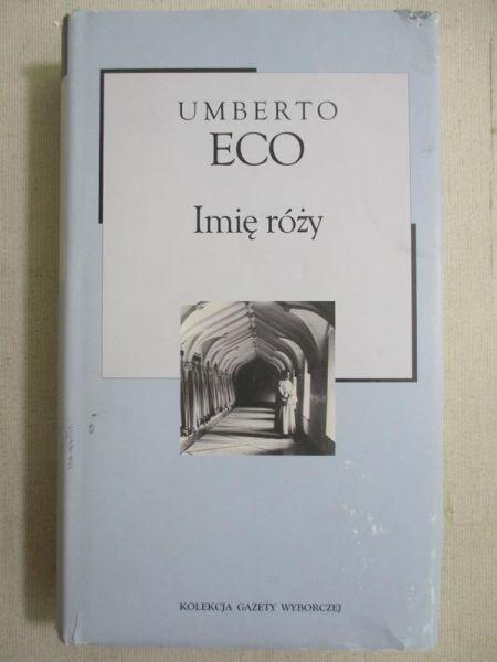 Eco Umberto  - Imię róży