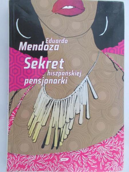 Mendoza Eduardo - Sekret hiszpańskiej pensjonarki
