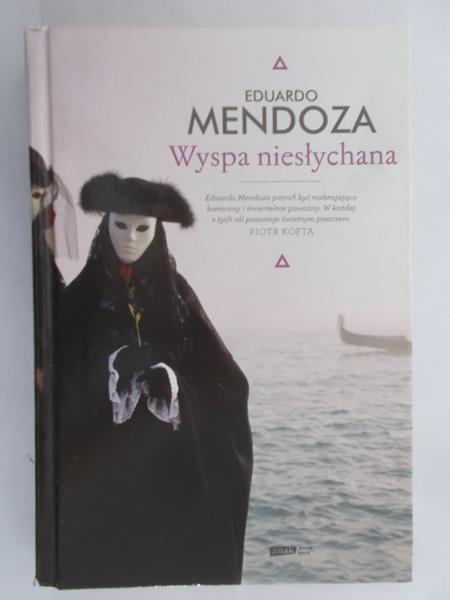 Mendoza Eduardo - Wyspa niesłychana