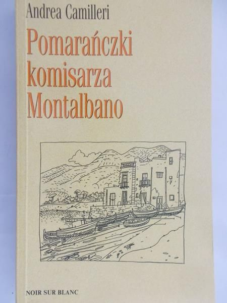 Camilleri Andrea - Pomarańczki komisarza Montalbano