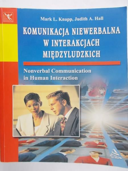 Knapp Mark L. - Komunikacja niewerbalna w interakcjach międzyludzkich