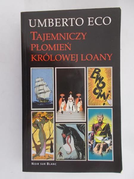 Eco Umberto - Tajemniczy płomień królowej Loany