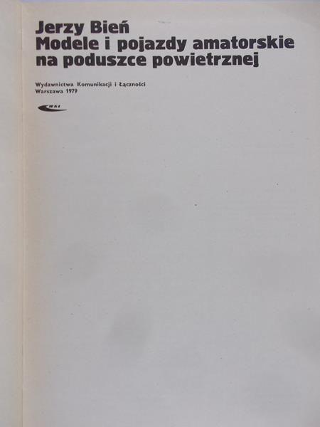Bień Jerzy - Modele i pojazdy amatorskie na poduszce powietrznej